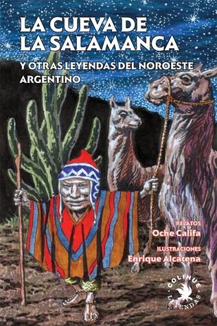 La cueva de la Salamanca y otras leyendas del noroeste  by  Oche Califa