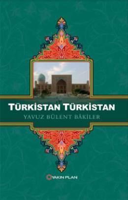 Türkistan Türkistan  by  Yavuz Bülent Bakiler