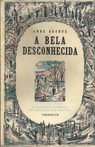 A Bela Desconhecida Anne Brontë