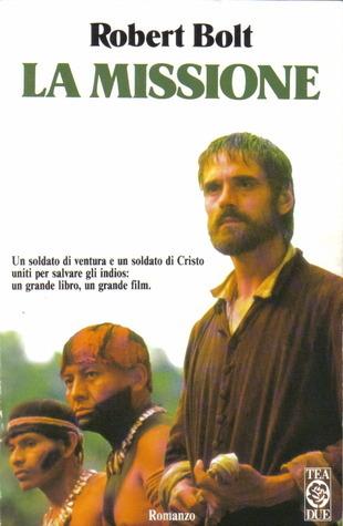 La Missione  by  Robert Bolt