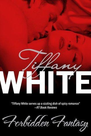 Forbidden Fantasy (Harlequin Temptation, No 367) Tiffany White