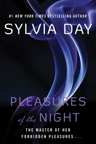 Pleasures of the Night (Dream Guardians, #1) Sylvia Day