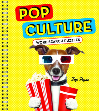 Pop Culture Word Search Puzzles  by  Trip Payne