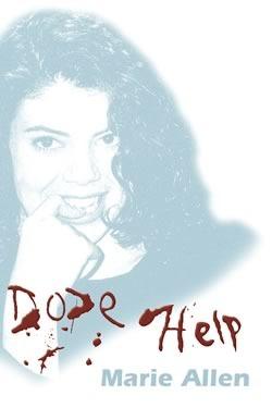 Dope Help Marie Allen