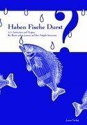 Haben Fische Durst?  by  Karl-Heinz Wellmann