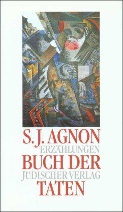 Buch der Taten  by  S.Y. Agnon