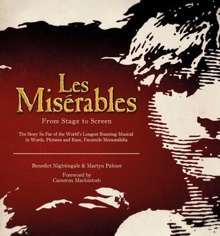 Les Miserables: From Stage to Screen  by  Martyn Palmer