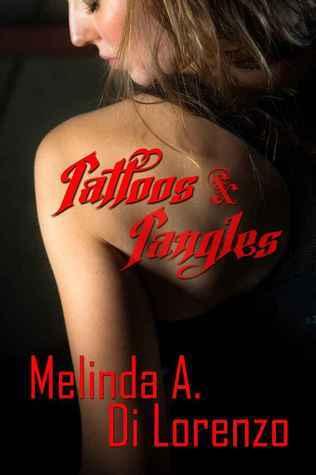 Tattoos and Tangles  by  Melinda A. Di Lorenzo