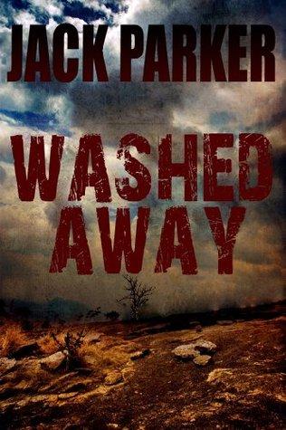 Washed Away (Alexa Graham Mystery #1) Jack  Parker