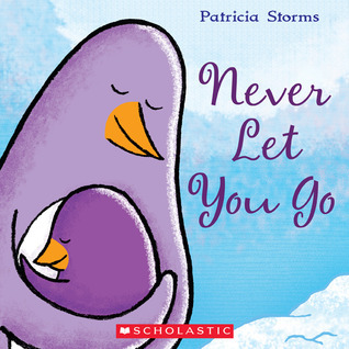 Never Let You Go Patricia Storms