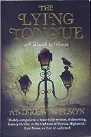 The Lying Tongue. Andrew Wilson