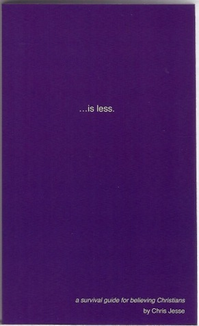 ...is less. Chris Jesse