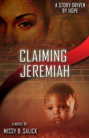 Claiming Jeremiah Missy B. Salick