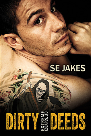 Dirty Deeds (Dirty Deeds, #1)  by  S.E. Jakes
