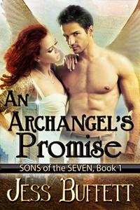 An Archangels Promise (Sons of the Seven, #1) Jess Buffett