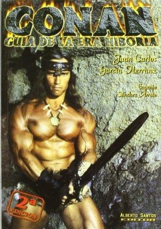 Conan. Guía de la era Hiboria  by  Eugenio Sánchez Arrate