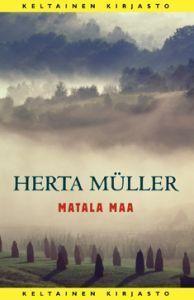 Matala maa  by  Herta Müller