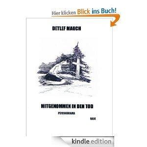 Mitgenommen in den Tod Detlef Mauch