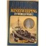 Allied Minesweeping In World War 2 Peter Elliott
