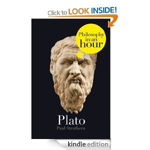 Plato: Philosophy in an Hour Paul Strathern