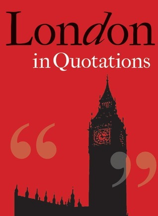 London in Quotations Jacqueline Mitchell