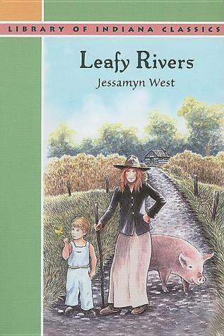 Leafy Rivers  by  Jessamyn West