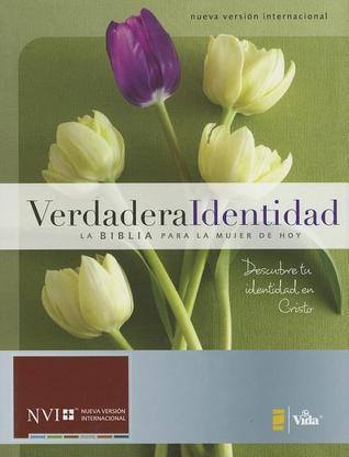 Verdadera identidad NVI: La Biblia para la mujer de hoy  by  Zondervan Publishing