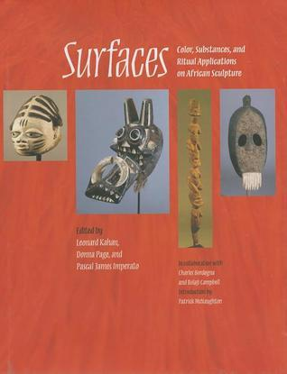 Surfaces: Color, Substances, and Ritual Applications on African Sculpture Leonard Kahan