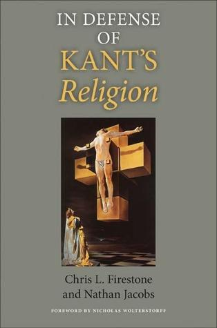 Kant and Theology at the Boundaries of Reason  by  Chris L. Firestone