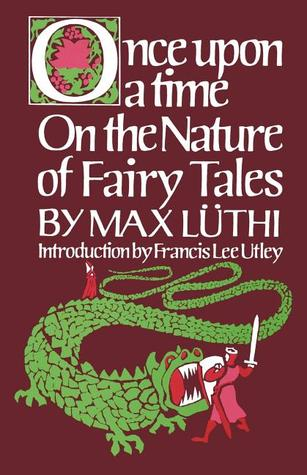 The Fairytale as Art Form and Portrait of Man  by  Max Lüthi