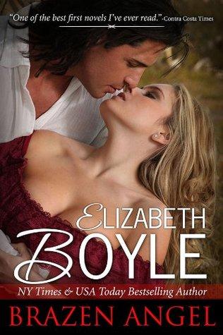 Brazen Angel (Brazen Series)  by  Elizabeth Boyle