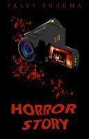 Horror Story Palvi Sharma