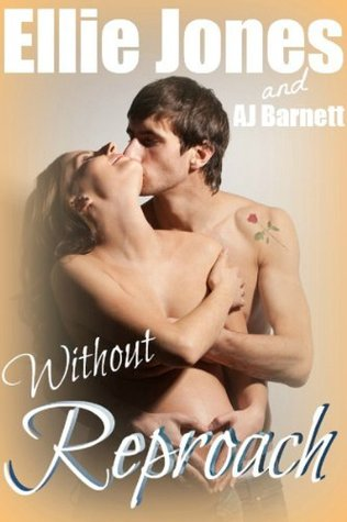 Without Reproach  by  Ellie Jones