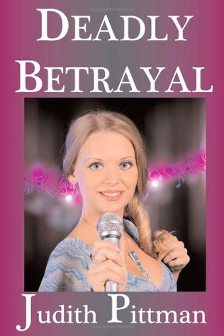 Deadly Betrayal, Kelly McWinter PI, Book 2  by  Jude Morris