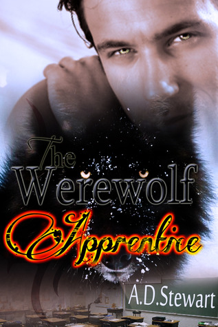 The Werewolf Apprentice  by  A.D. Stewart