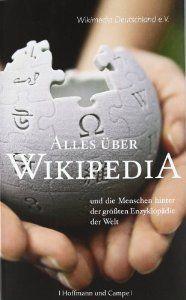 Alles über Wikipedia und die Menschen hinter der größten Enzyklopädie der Welt  by  Boris Marinov