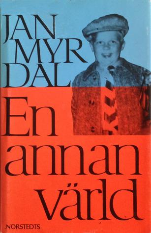 En annan värld Jan Myrdal