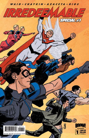Irredeemable Special  by  Mark Waid