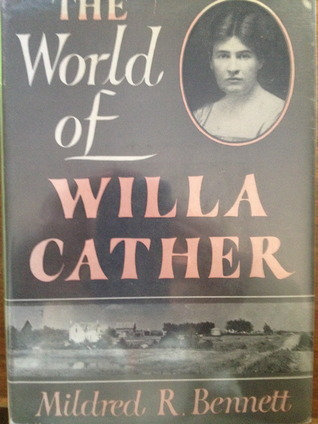 The World of Willa Cather Mildred R. Bennett