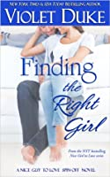 Finding the Right Girl (A Nice GUY to Love spin-off novel)