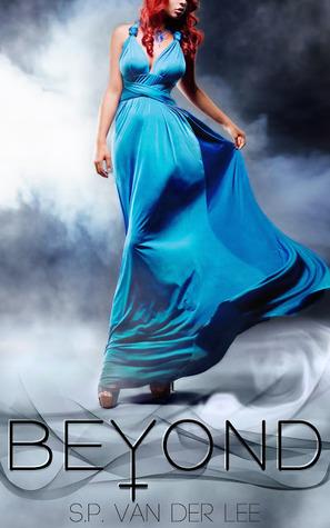 Beyond (Beyond, #1) S.P. van der Lee