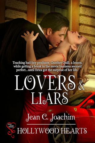 Lovers & Liars (Hollywood Hearts, #6)  by  Jean C. Joachim