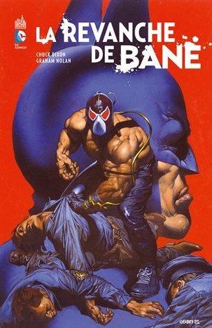 La revanche de Bane Chuck Dixon