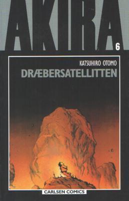Dræbersatellitten (Akira #6)  by  Katsuhiro Otomo