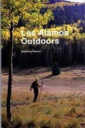 Los Alamos Outdoors  by  Dorothy Hoard