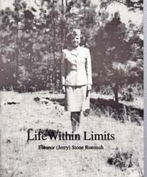 Life Within Limits  by  Eleanor (Jerry) Stone Roensch
