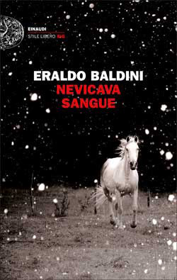 Nevicava sangue Eraldo Baldini