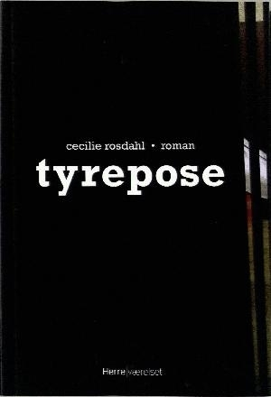 Tyrepose  by  Cecilie Rosdahl