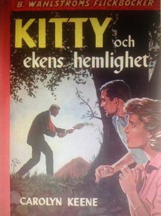 Kitty och ekens hemlighet  by  Carolyn Keene