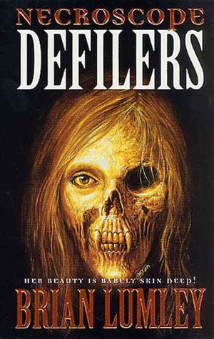 Defilers (Necroscope Series)  by  Brian Lumley